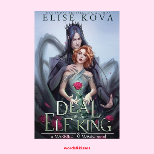 A Deal with the Elf King by Elisa Kova