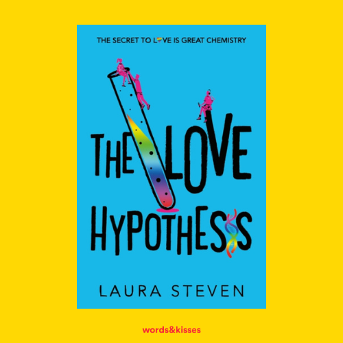 The Love Hypothesis by Laura Steven