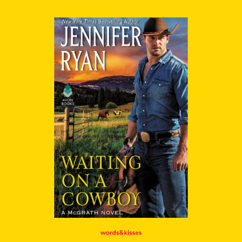 Waiting on a Cowboy by Jennifer Ryan (McGrath #1)
