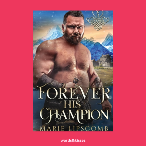 Forever His Champion by Marie Lipscomb