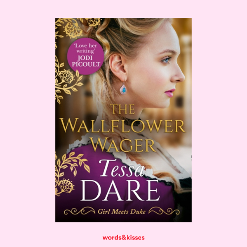 The Wallflower Wager by Tessa Dare (Girl Meets Duke #3)