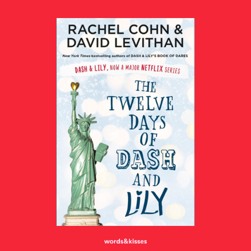 The Twelve Days of Dash and Lily by Rachel Cohn & David Levithan
