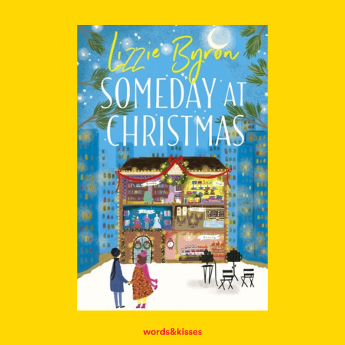 Someday at Christmas by Lizzie Byron