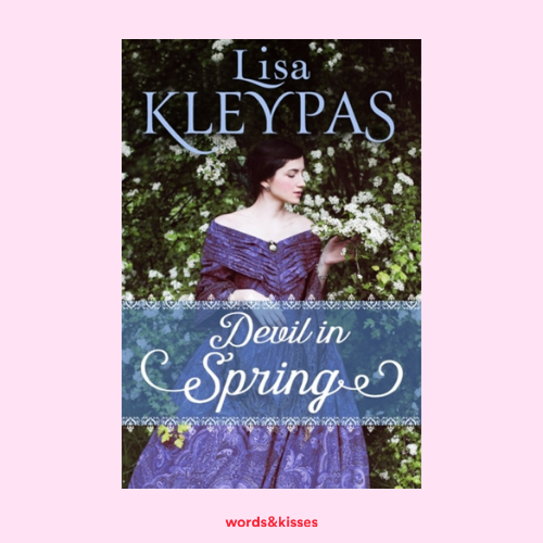 Devil in Spring by Lisa Kleypas (The Ravenels #3)