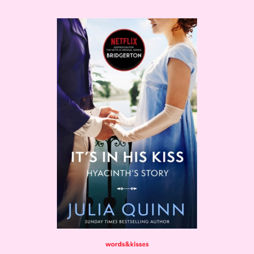 It's In His Kiss by Julia Quinn (The Bridgertons #7)