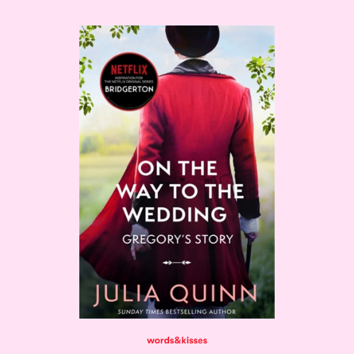 On the Way to the Wedding by Julia Quinn (The Bridgertons #8)