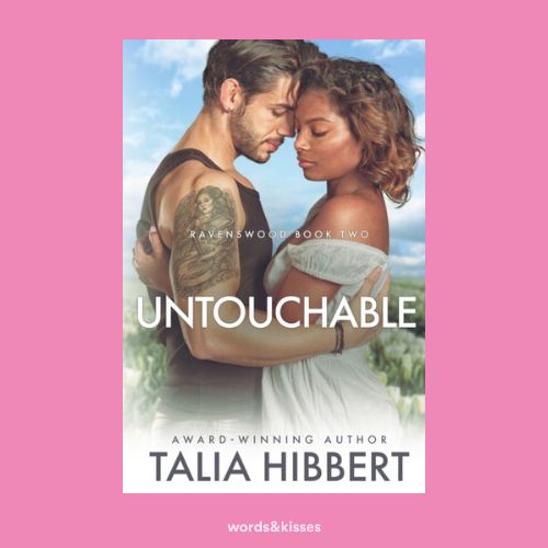 Untouchable by Talia Hibbert (Ravenswood #2)