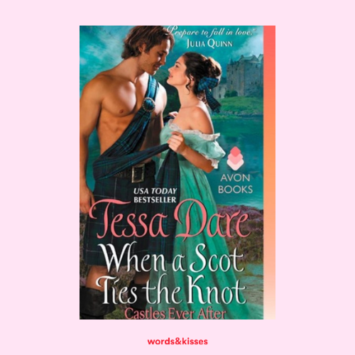 When a Scot Ties the Knot by Tessa Dare (Castles Ever After #3)