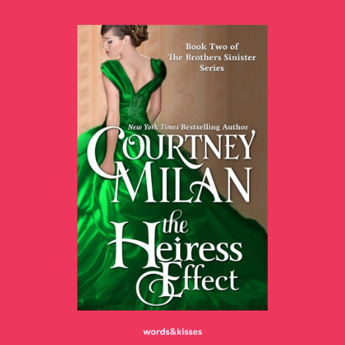 The Heiress Effect by Courtney Milan (Brothers Sinister #2)