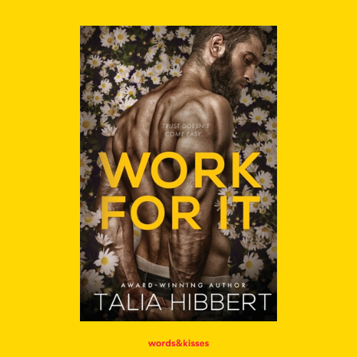 Work For It by Talia Hibbert (Just For Him #4)