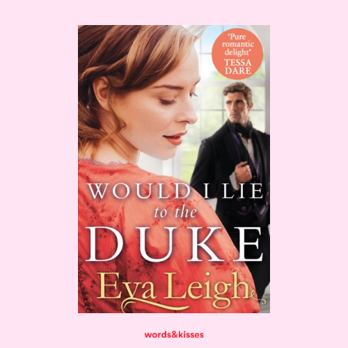 Would I Lie to the Duke by Eva Leigh (The Union of the Rakes #2)