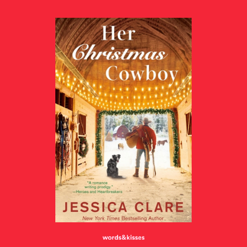 Her Christmas Cowboy by Jessica Clare
