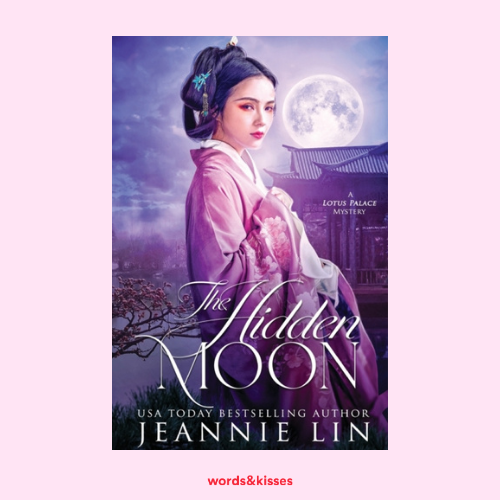 The Hidden Moon by Jeannie Lin