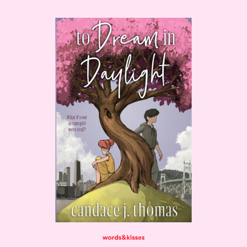 To Dream in Daylight by Candace J. Thomas