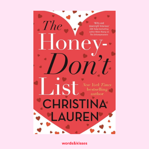 The Honey Don't List by Christina Lauren
