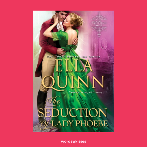 The Seduction of Lady Phoebe by Ella Quinn (The Marriage Game #1)