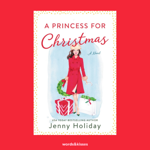 A Princess for Christmas by Jenny Holiday