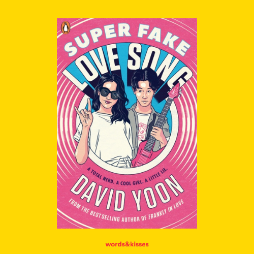 Super Fake Love Song by David Yoon