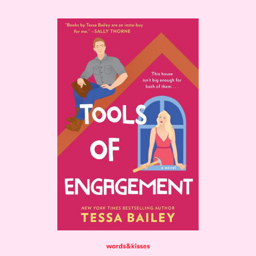 Tools of Engagement by Tessa Bailey (Hot and Hammered #3)