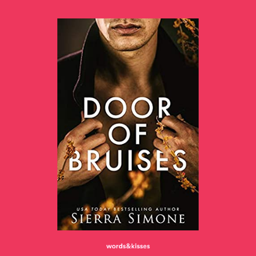 Door of Bruises by Sierra Simone (Thornchapel #4)