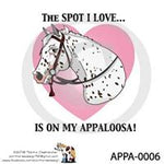 Appaloosa Merch - The Spot I Love ( includes shipping)