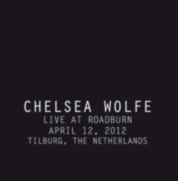 Chelsea Wolfe - Live at Roadburn LP