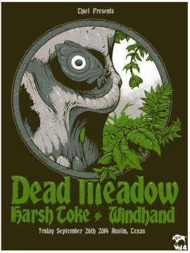 DEAD MEADOW-  HARSH TOKE - WINDHAND PRINT