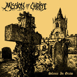 Mission of Christ - Silence in Grave LP + Realms of Evil Flexi
