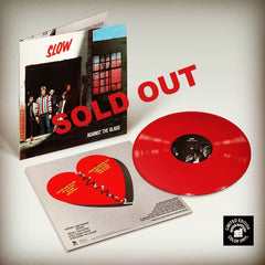 Slow - Against the Glass LP - red vinyl