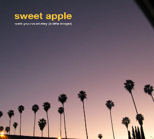 Sweet Apple - Wish You Could Stay/Traffic