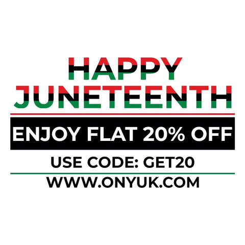 JUNETEENTH 20% OFF AT ONYUK USE CODE GET20