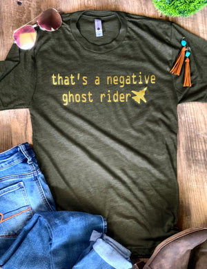 That's A Negative Ghost Rider Top Gun Tee
