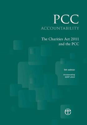 PCC Accountability: The Charities Act 2011 and the PCC