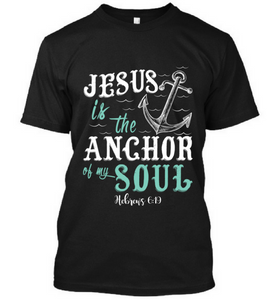 Jesus Is The Anchor Of My Soul