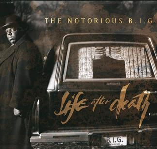Life After Death by The Notorious B.I.G.