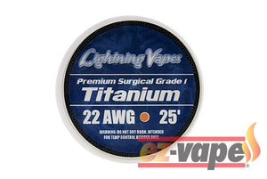 Lightning Vapes Premium Surgical Grade 1 Titanium Wire 25Ft / 22G