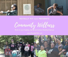 Royally Fit Community Wellness Program