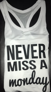 """Never Miss a Monday"" Women's Racerback Performance Tank"