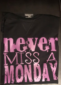 """Never Miss A Monday"" Women's Performance Top"