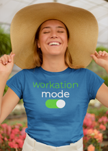 Load image into Gallery viewer, Workation Mode T-Shirt - NomadCulture - T-Shirt for Remote Workers and Digital Nomads