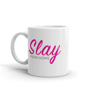 Slay From Home Mug - NomadCulture - T-Shirt for Remote Workers and Digital Nomads