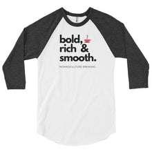 Load image into Gallery viewer, Bold, Rich & Smooth Raglan Shirt - NomadCulture - T-Shirt for Remote Workers and Digital Nomads