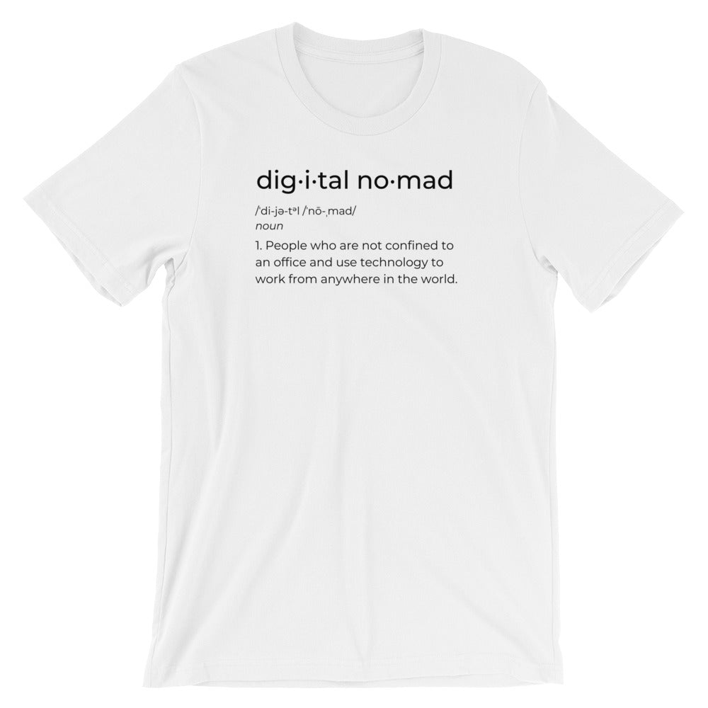 Define Digital Nomad T-Shirt - NomadCulture - T-Shirt for Remote Workers and Digital Nomads