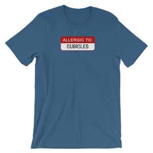 Allergic to Cubicles T-shirt - NomadCulture - T-Shirt for Remote Workers and Digital Nomads