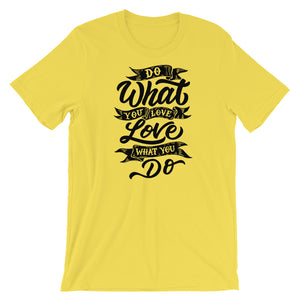 Do What You Love T-Shirt - NomadCulture - T-Shirt for Remote Workers and Digital Nomads