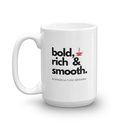 Bold, Rich & Smooth Mug - NomadCulture - T-Shirt for Remote Workers and Digital Nomads