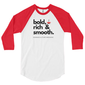 Bold, Rich & Smooth Raglan Shirt - NomadCulture - T-Shirt for Remote Workers and Digital Nomads