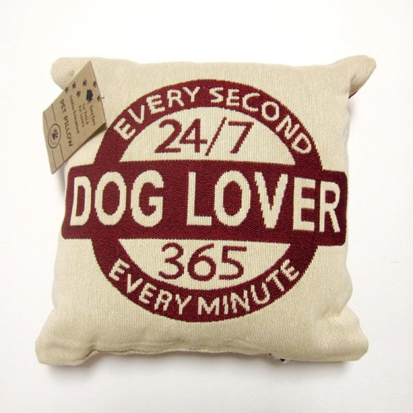 Dog Lover Every Second Small Square Tapestry Pillow 12