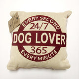 "Dog Lover Every Second Small Square Tapestry Pillow 12"" x 12"""