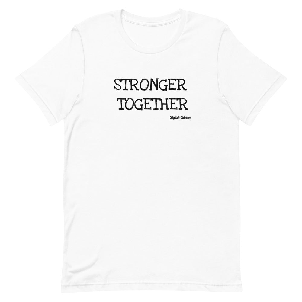Stronger Together Short-Sleeve Unisex T-Shirt